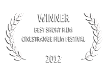 Cinestrange Film Festival 2012 Best Short Film  | The Country of Wolves e→d films production